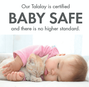 Certified Baby Safe Talalay